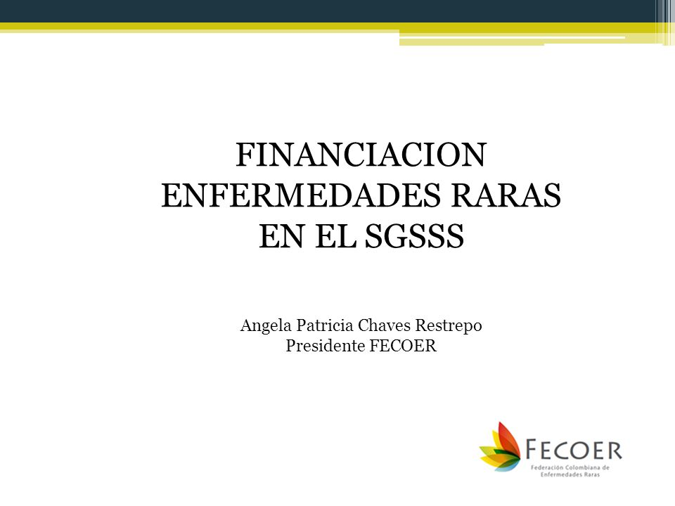 FINANCIACION ENFERMEDADES RARAS EN EL SGSSS