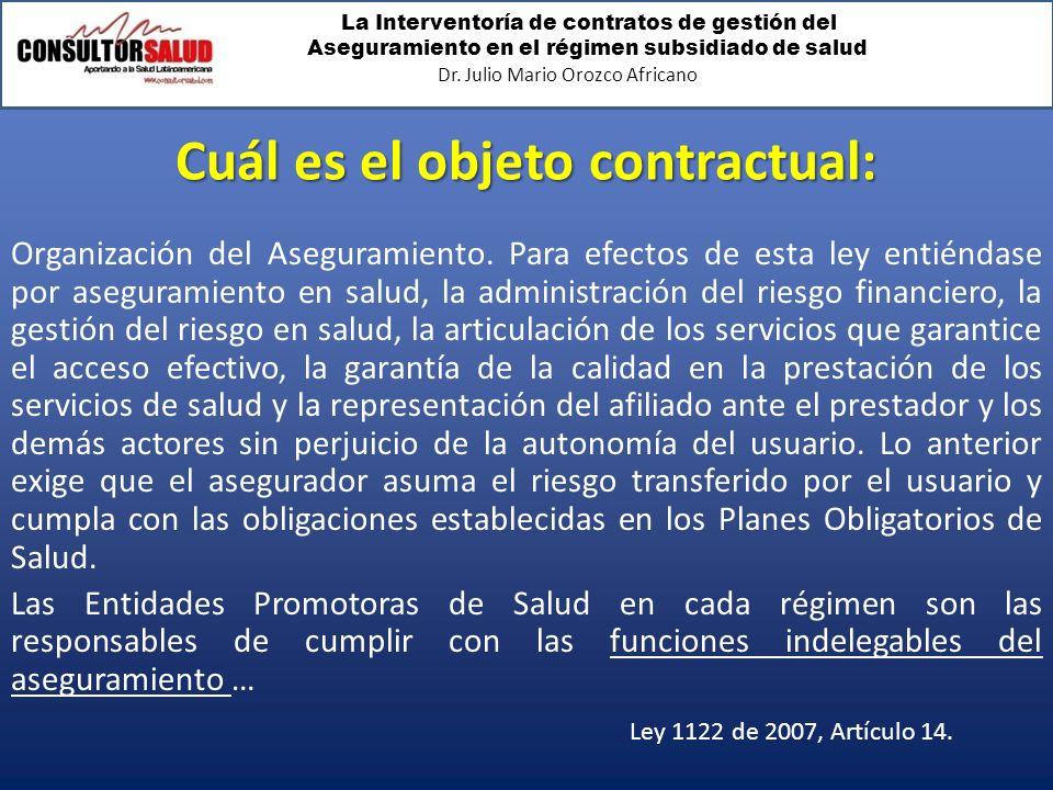 Cuál es el objeto contractual: