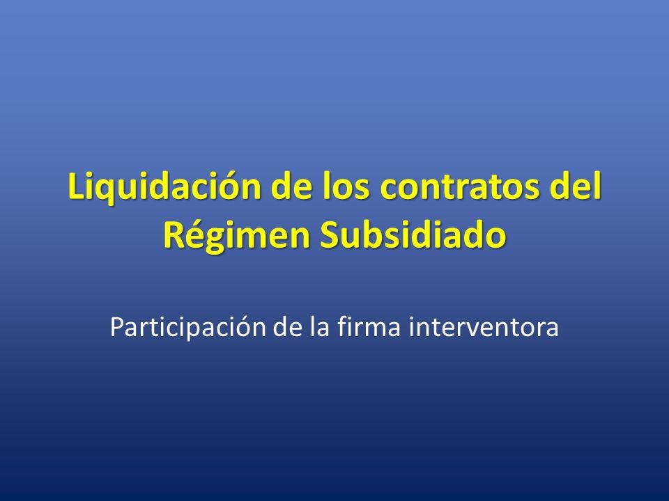Liquidación de los contratos del Régimen Subsidiado