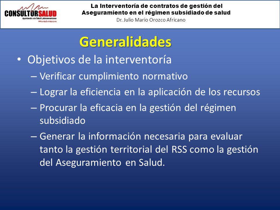 Generalidades Objetivos de la interventoría
