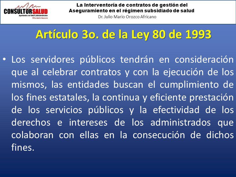Artículo 3o. de la Ley 80 de 1993