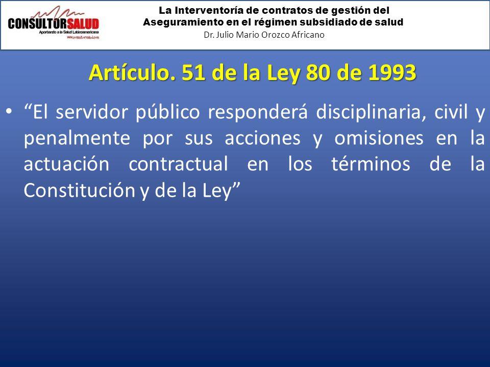 Artículo. 51 de la Ley 80 de 1993