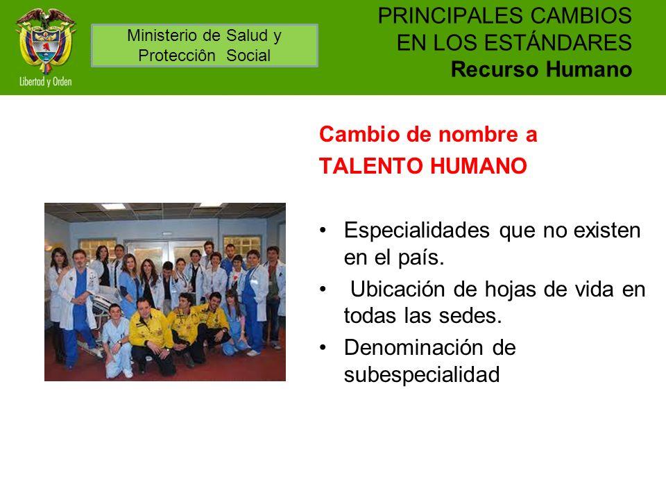 PRINCIPALES CAMBIOS EN LOS ESTÁNDARES Recurso Humano