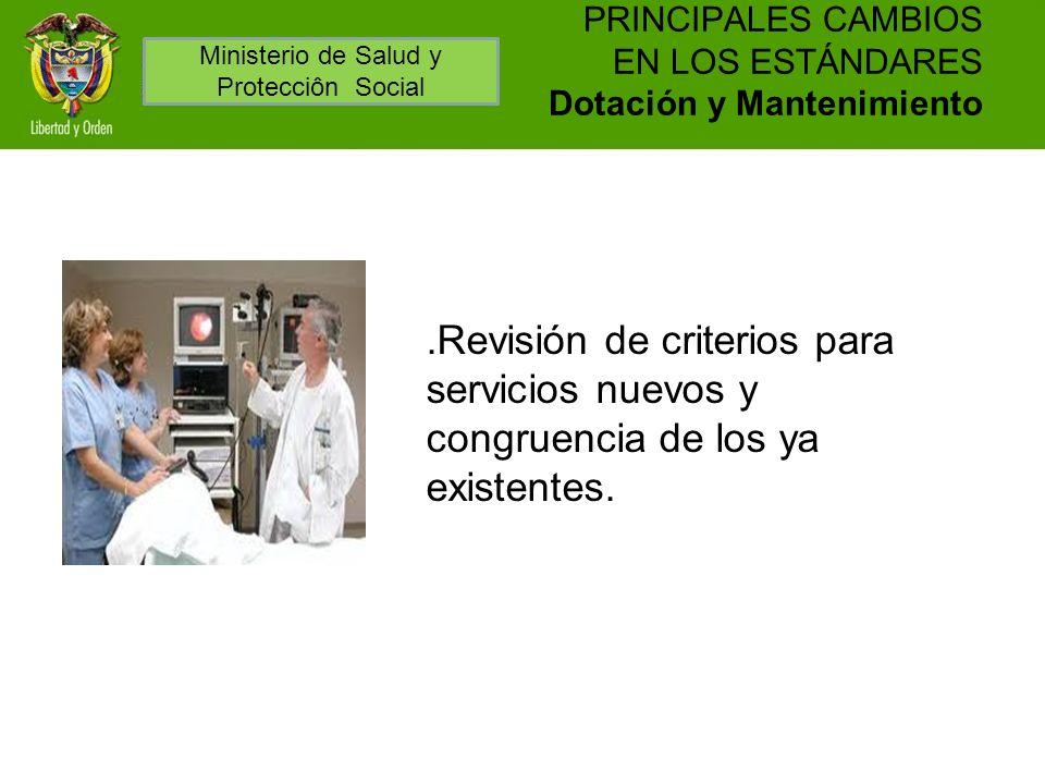 PRINCIPALES CAMBIOS EN LOS ESTÁNDARES Dotación y Mantenimiento