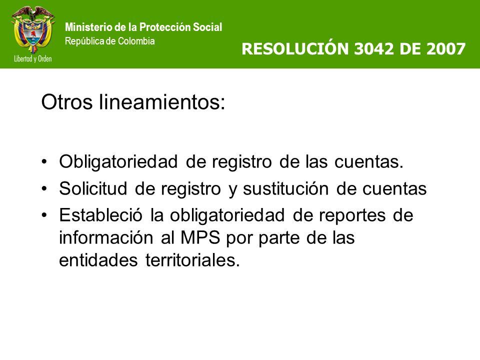 Otros lineamientos: Obligatoriedad de registro de las cuentas.