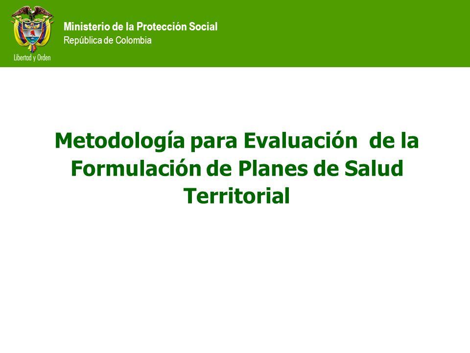 Metodología para Evaluación de la Formulación de Planes de Salud Territorial