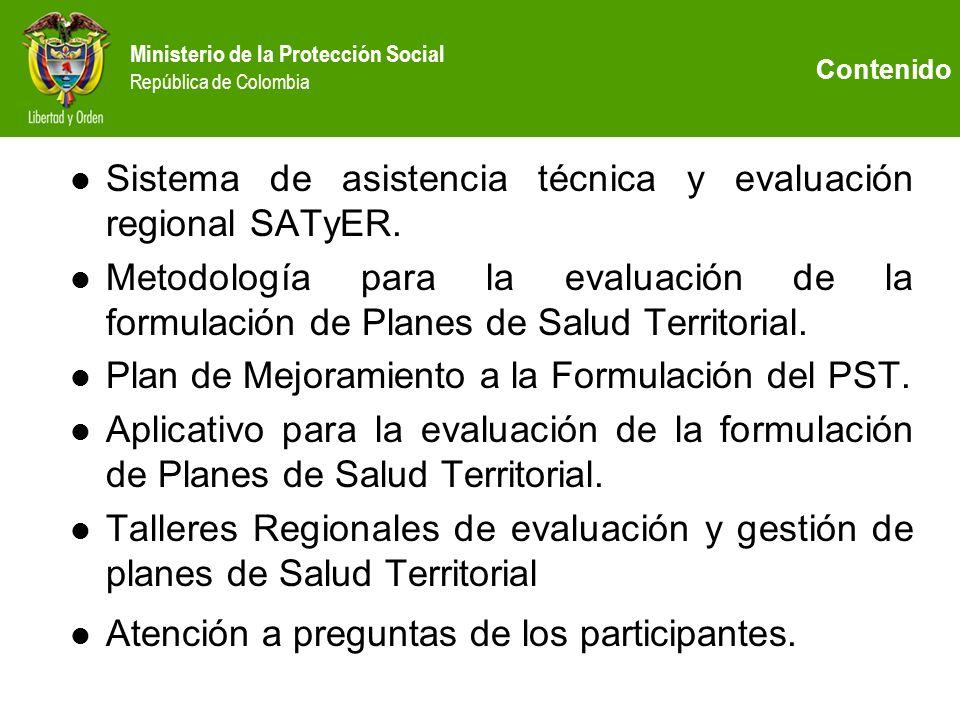 Sistema de asistencia técnica y evaluación regional SATyER.