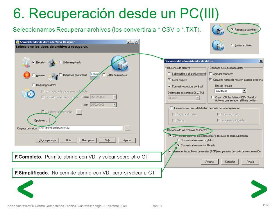 6. Recuperación desde un PC(III)