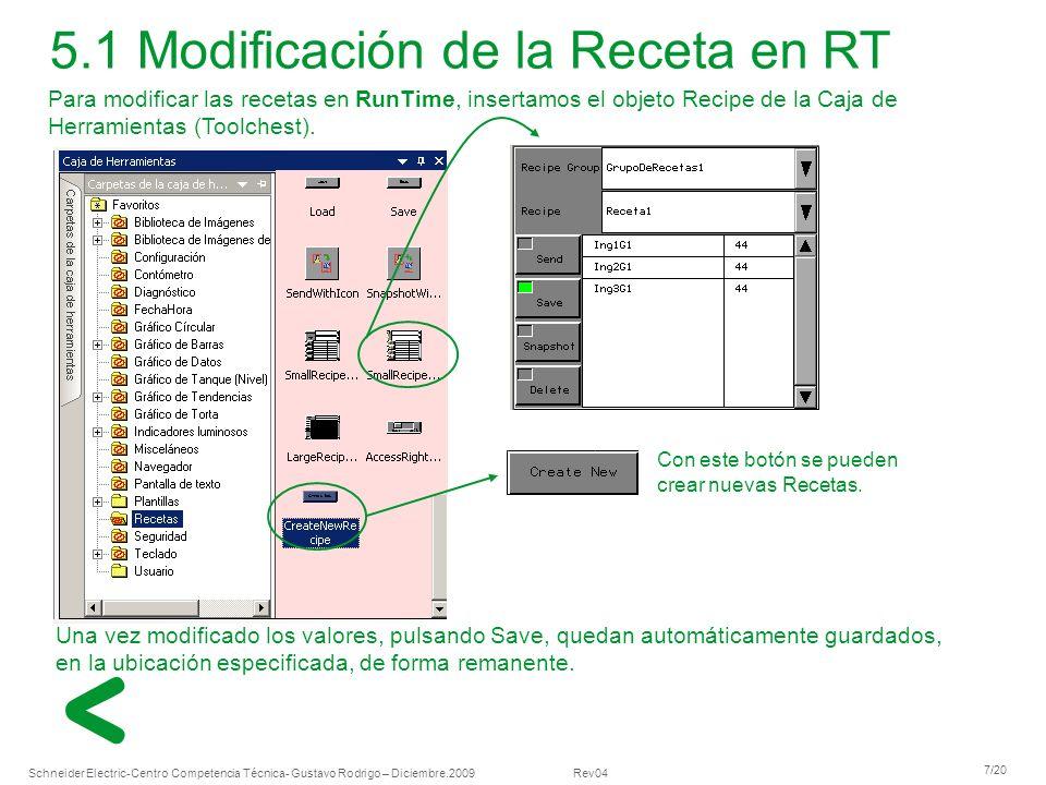 5.1 Modificación de la Receta en RT