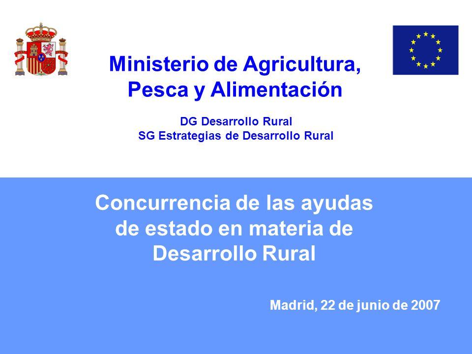 Concurrencia de las ayudas de estado en materia de Desarrollo Rural