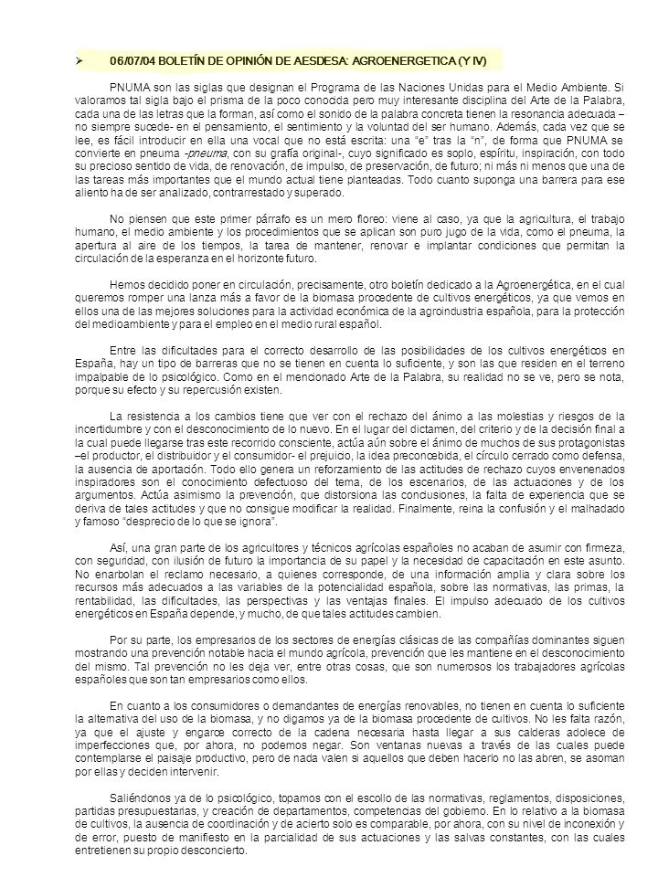 06/07/04 BOLETÍN DE OPINIÓN DE AESDESA: AGROENERGETICA (Y IV)