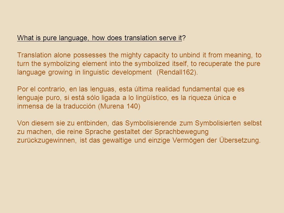 What is pure language, how does translation serve it