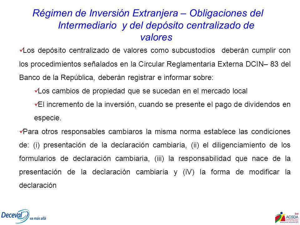 Régimen de Inversión Extranjera – Obligaciones del Intermediario y del depósito centralizado de valores