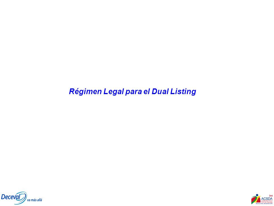 Régimen Legal para el Dual Listing