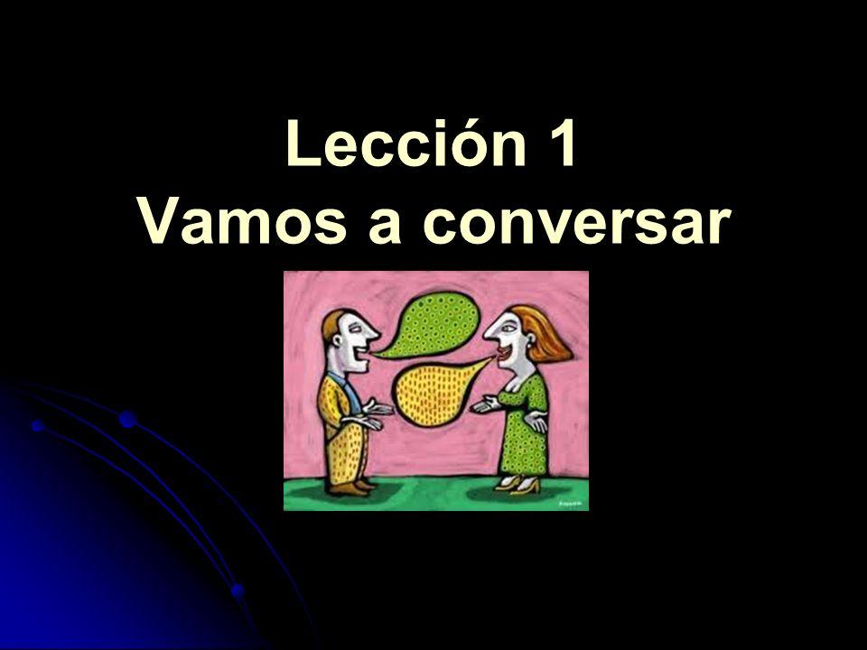 Lección 1 Vamos a conversar