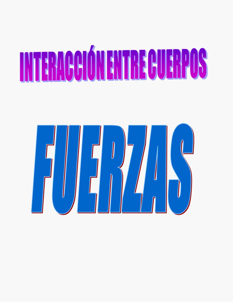 INTERACCIÓN ENTRE CUERPOS