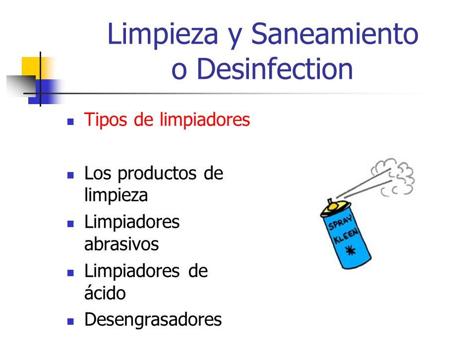 Limpieza y Saneamiento o Desinfection