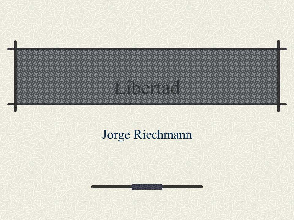 Libertad Jorge Riechmann