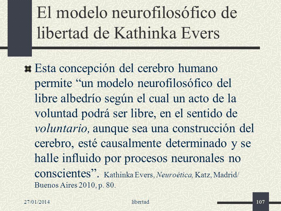 El modelo neurofilosófico de libertad de Kathinka Evers