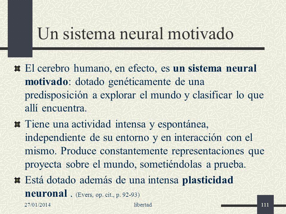 Un sistema neural motivado