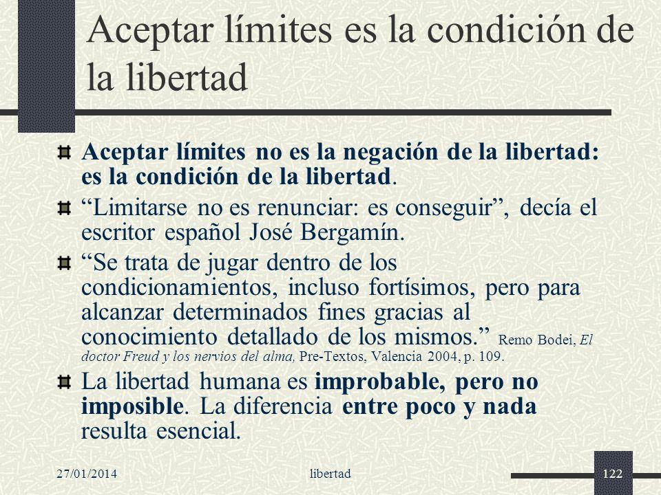 Aceptar límites es la condición de la libertad