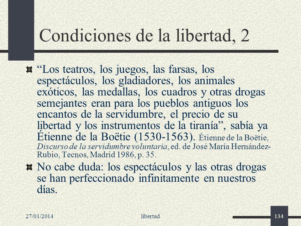 Condiciones de la libertad, 2