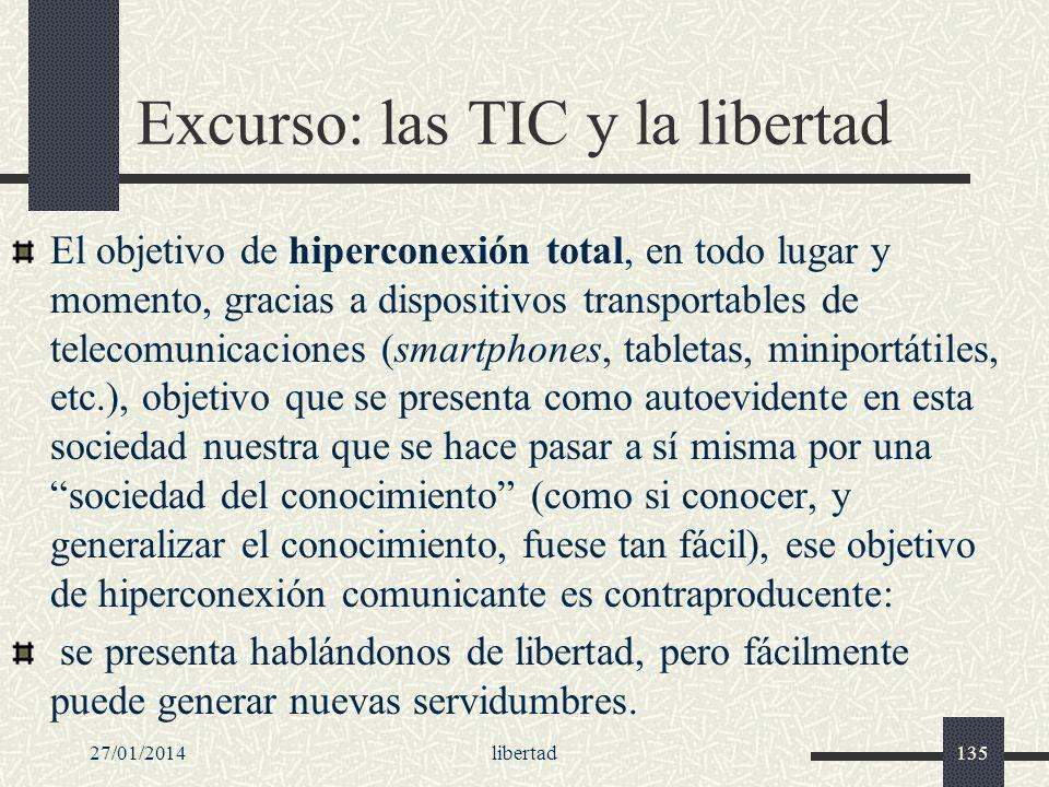 Excurso: las TIC y la libertad