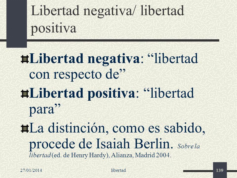 Libertad negativa/ libertad positiva