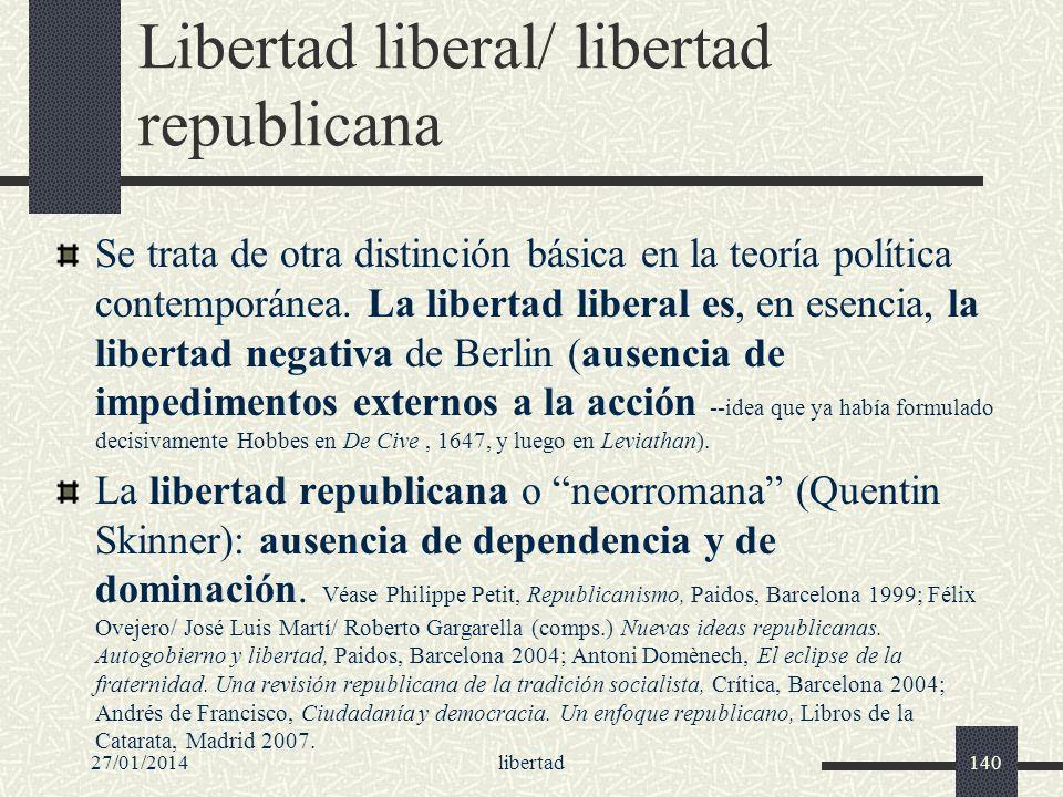 Libertad liberal/ libertad republicana