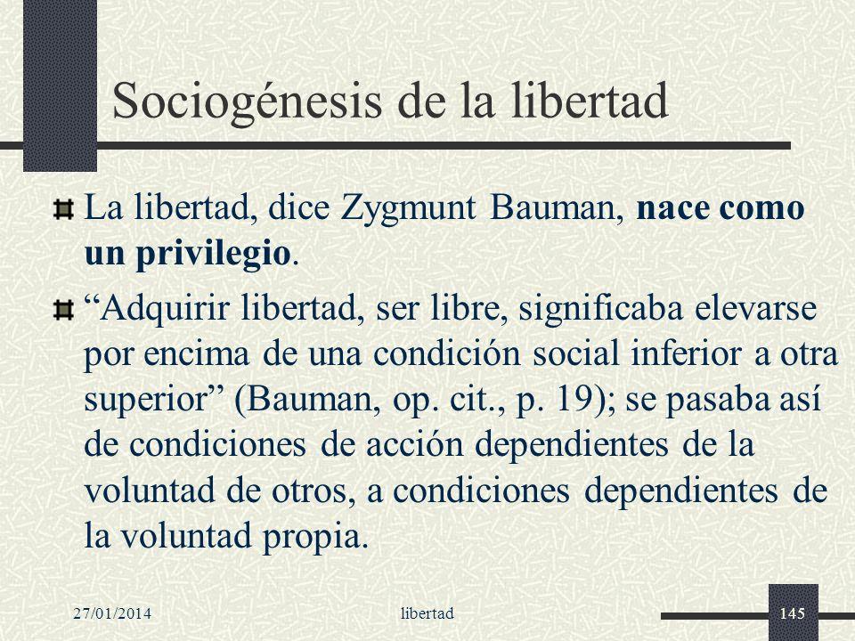 Sociogénesis de la libertad
