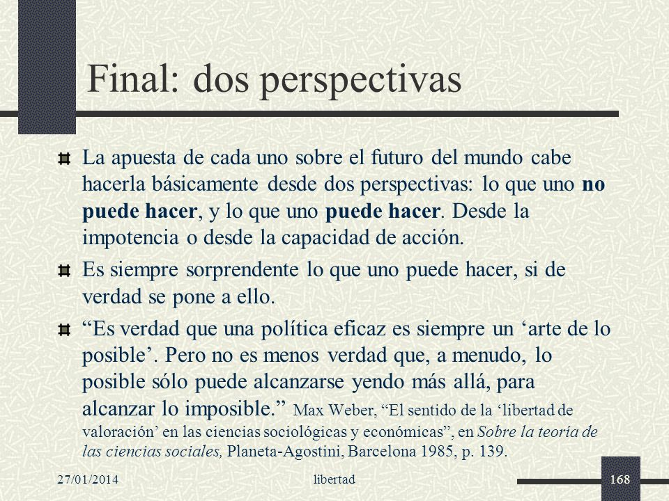 Final: dos perspectivas