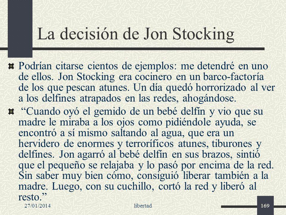 La decisión de Jon Stocking