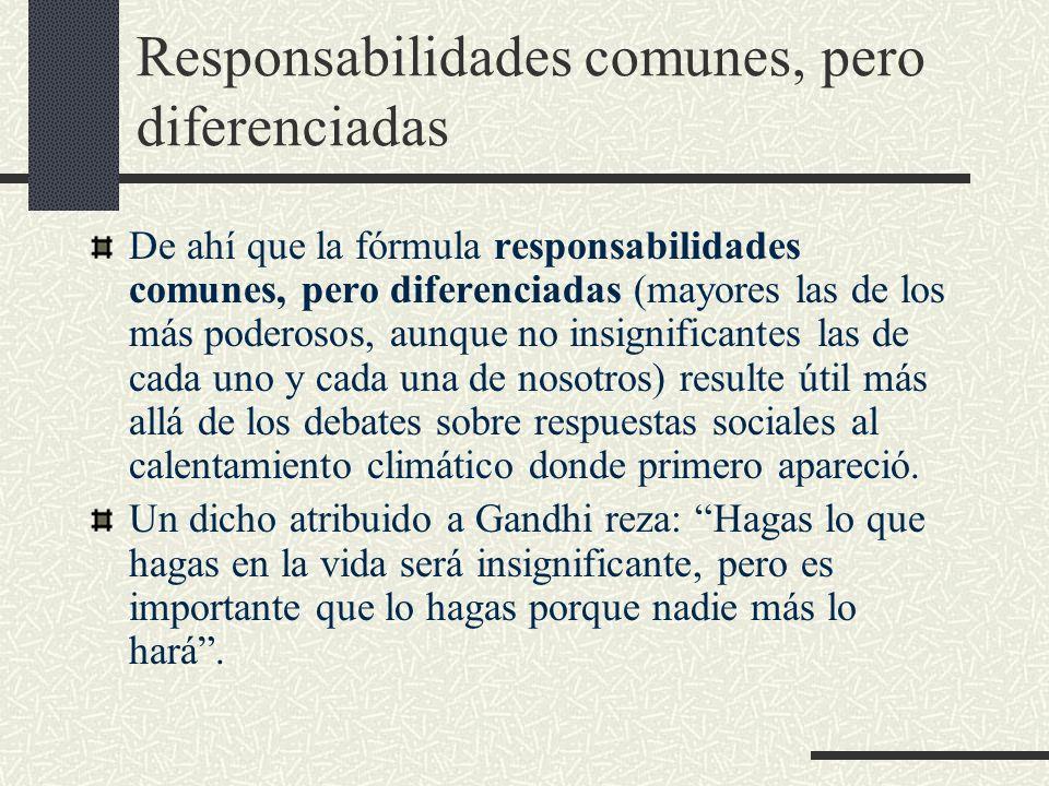 Responsabilidades comunes, pero diferenciadas
