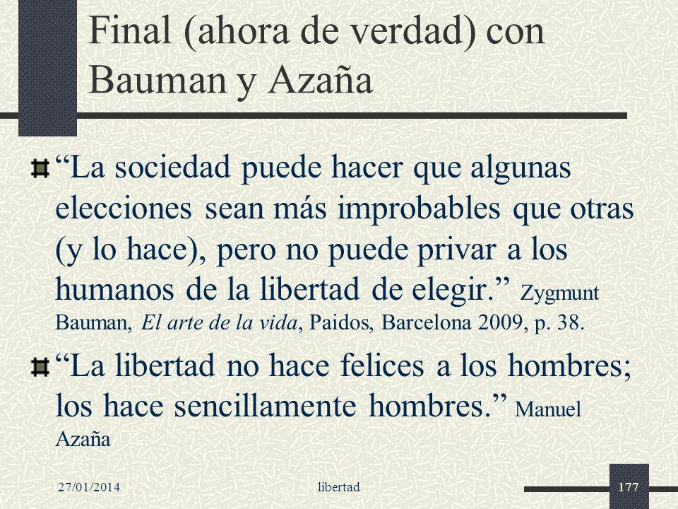 Final (ahora de verdad) con Bauman y Azaña