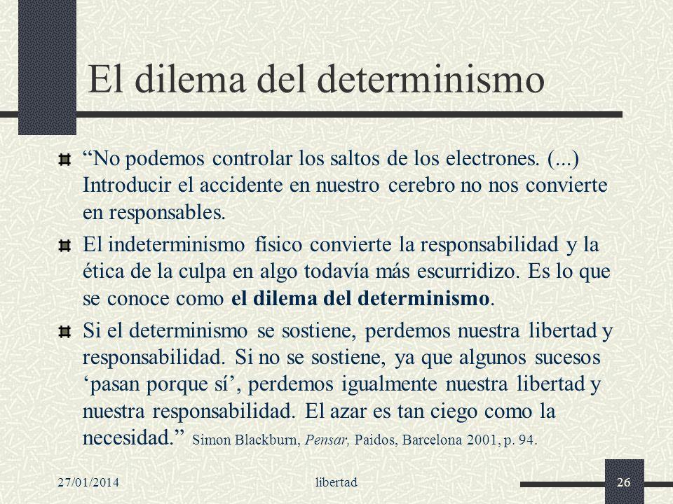 El dilema del determinismo