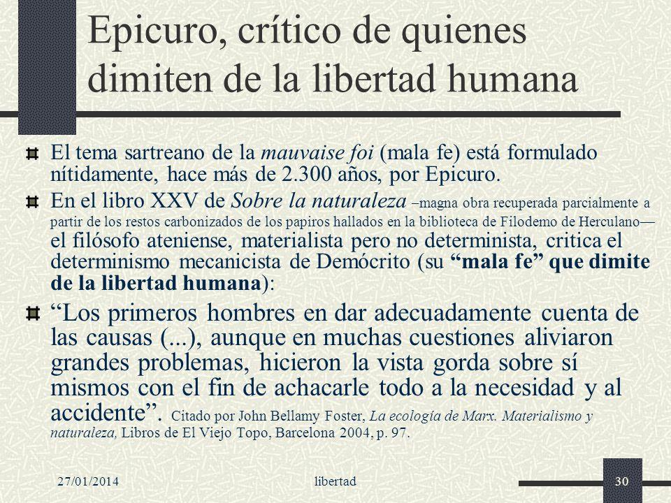 Epicuro, crítico de quienes dimiten de la libertad humana
