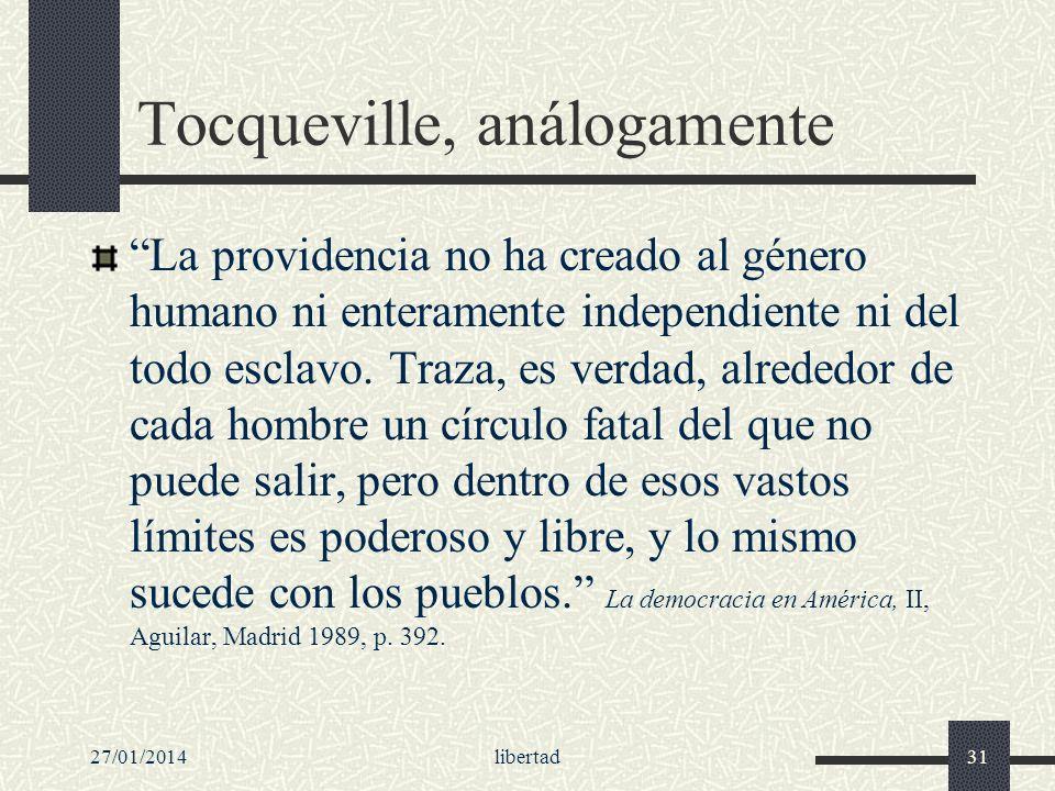 Tocqueville, análogamente