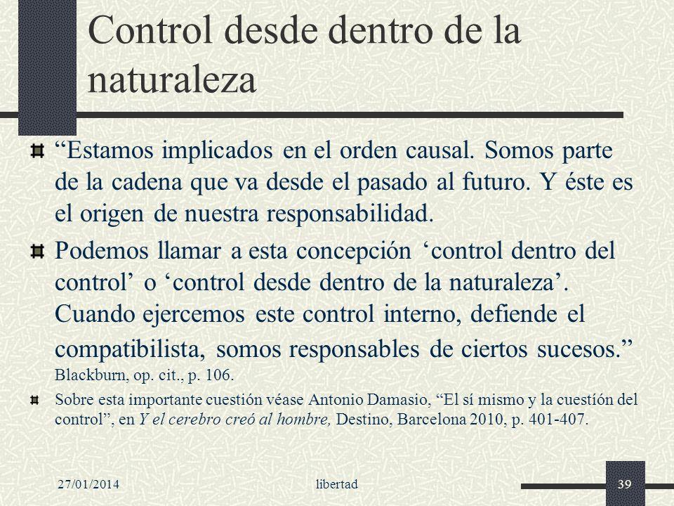 Control desde dentro de la naturaleza