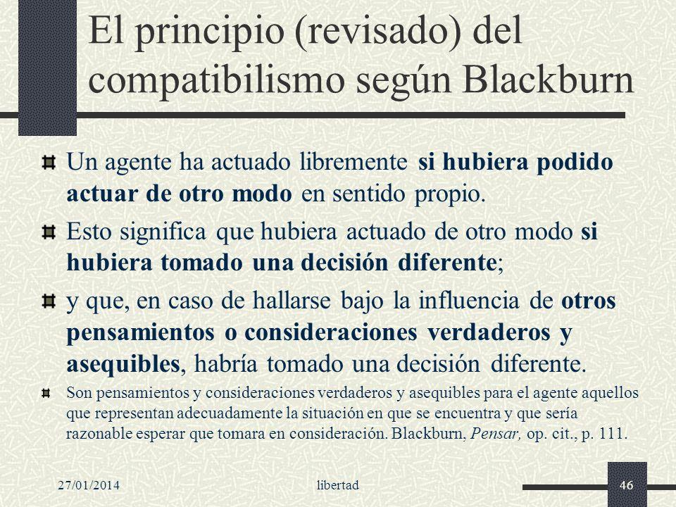 El principio (revisado) del compatibilismo según Blackburn