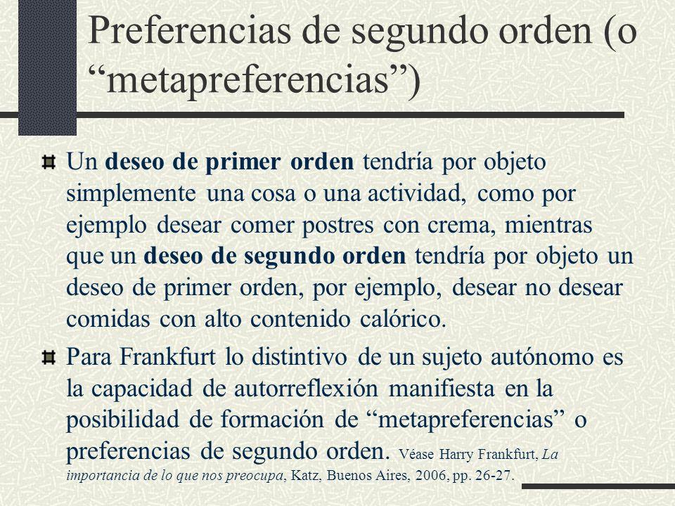 Preferencias de segundo orden (o metapreferencias )