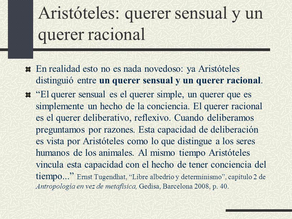 Aristóteles: querer sensual y un querer racional