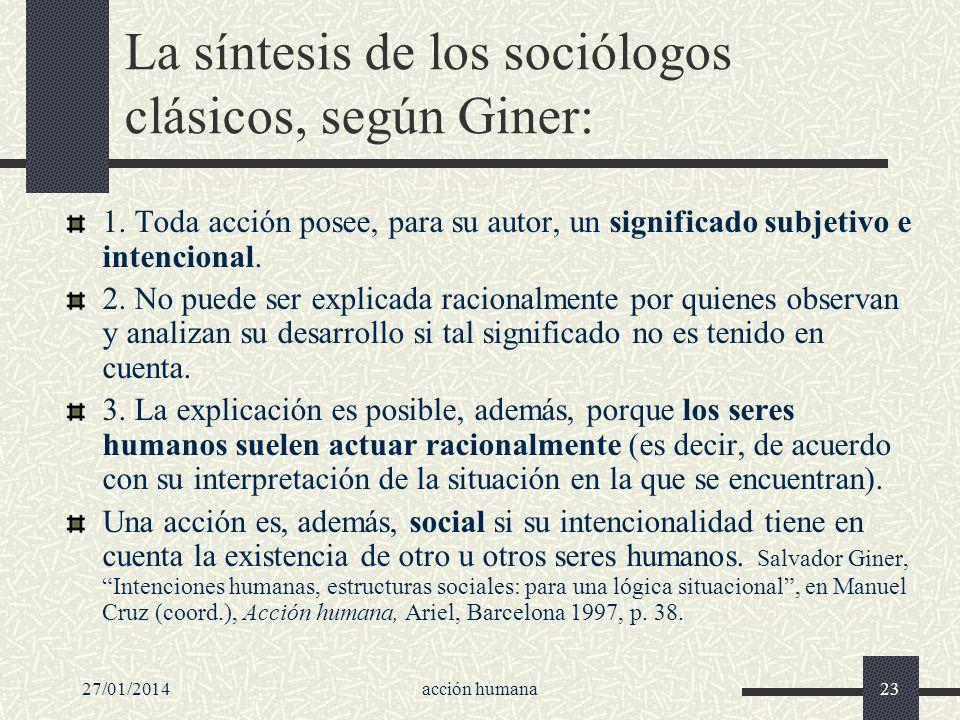 La síntesis de los sociólogos clásicos, según Giner: