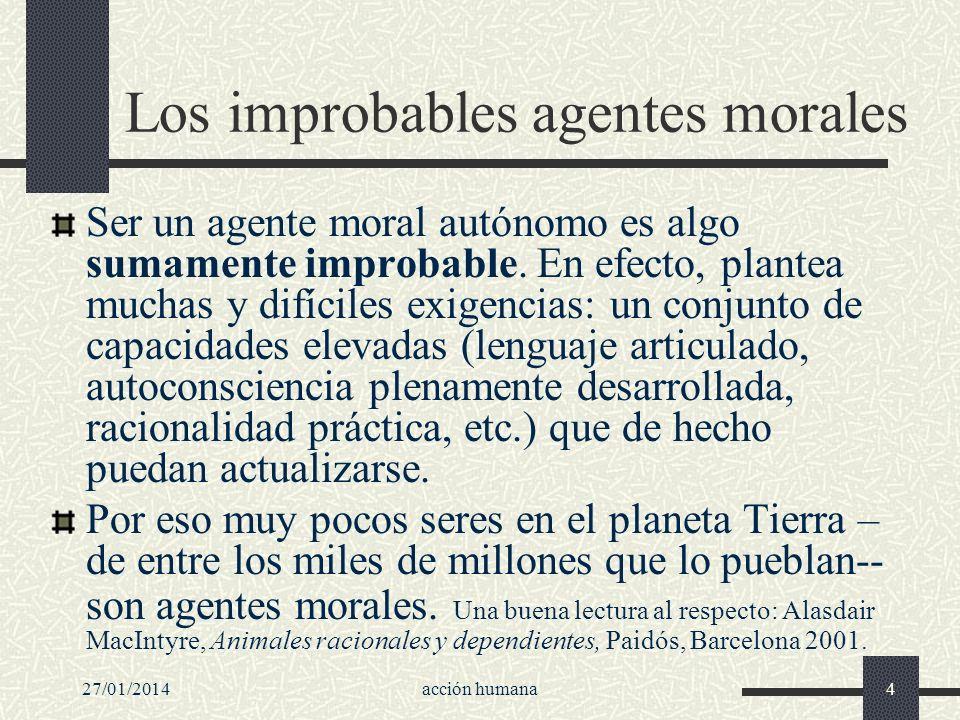 Los improbables agentes morales