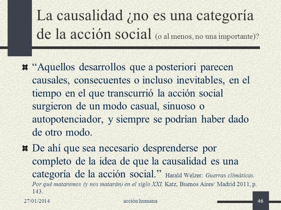 La causalidad ¿no es una categoría de la acción social (o al menos, no una importante)