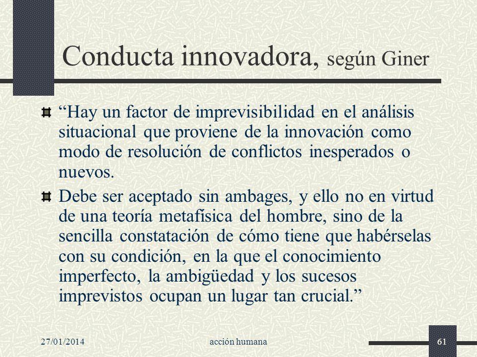 Conducta innovadora, según Giner