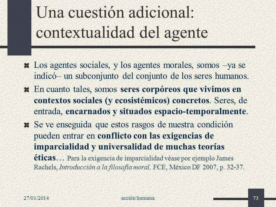 Una cuestión adicional: contextualidad del agente