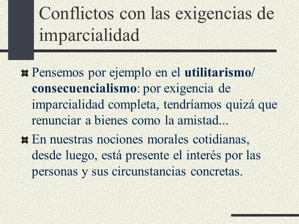 Conflictos con las exigencias de imparcialidad
