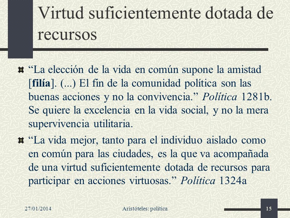 Virtud suficientemente dotada de recursos