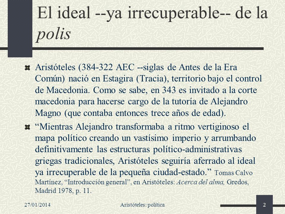 El ideal --ya irrecuperable-- de la polis