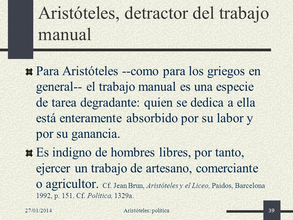 Aristóteles, detractor del trabajo manual